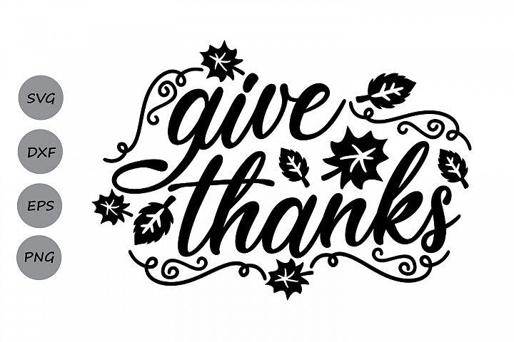 give thanks svg, thanksgiving svg, fall svg, leaves svg.