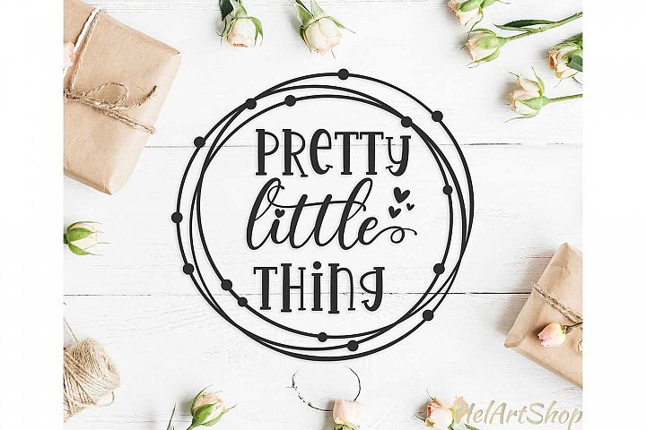Pretty Little Thing baby onesie design svg cutting file