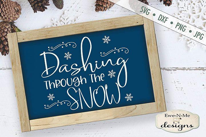 Dashing Through The Snow - Winter - Christmas SVG DXF