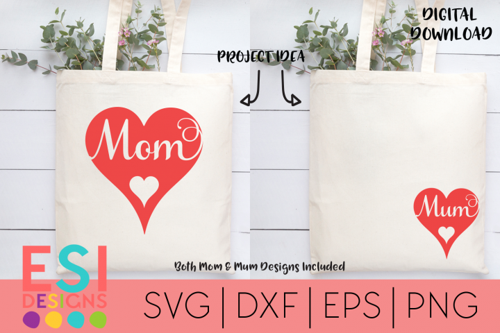 Mom / Mum Heart Design - SVG, DXF, EPS and PNG