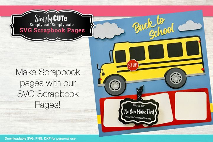 School Bus Scrapbook page SVG