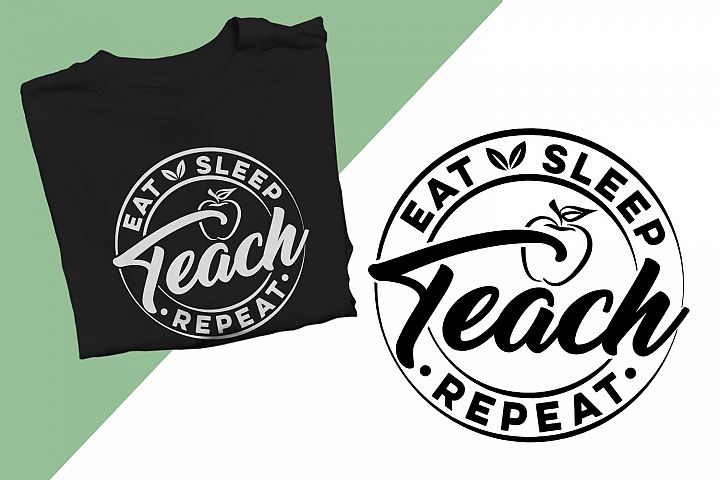 Eat Sleep Teach Repeat Printable