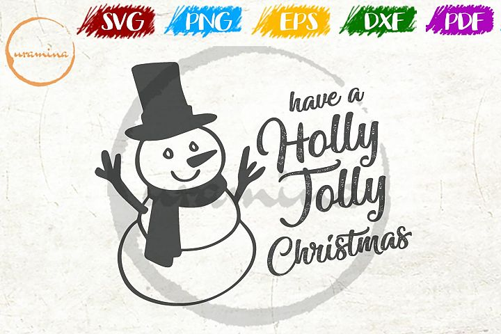 Have A Holly Jolly Christmas SVG PDF PNG