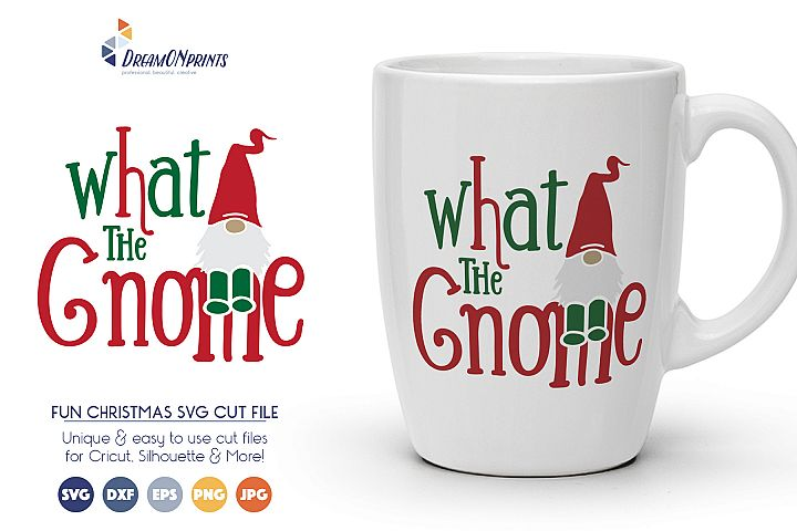 What the Gnome - Cute Christmas SVG Cut Files