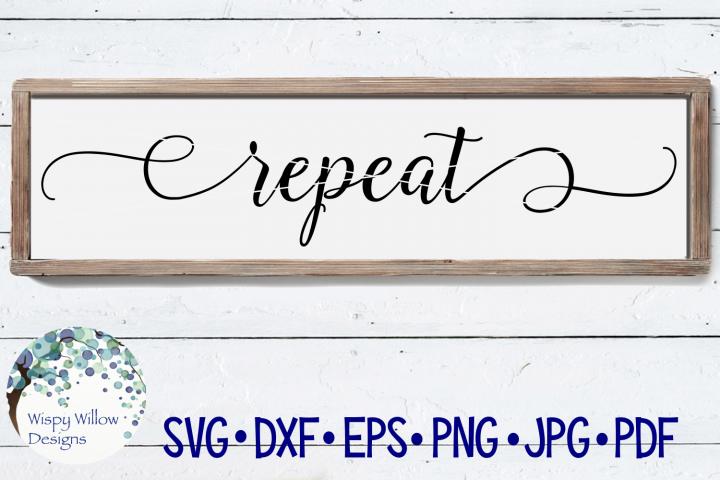 Repeat SVG | Sign SVG Cut File