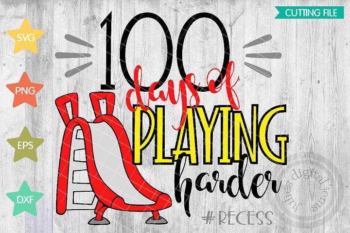 School svg, 100 days of playing harder, Recess svg, slide