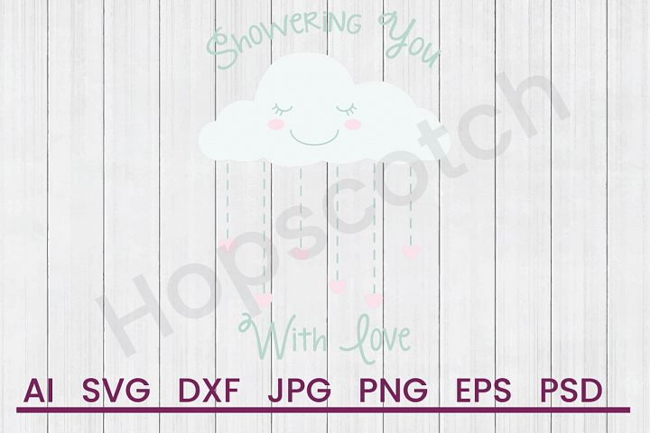 Rain Cloud SVG, Love Shower SVG, DXF File, Cuttatable File