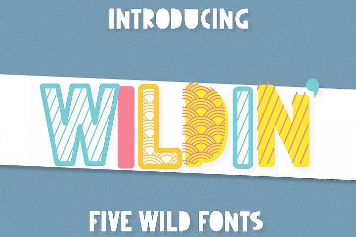 Wildin - A 5 pack of layer-friendly fonts!
