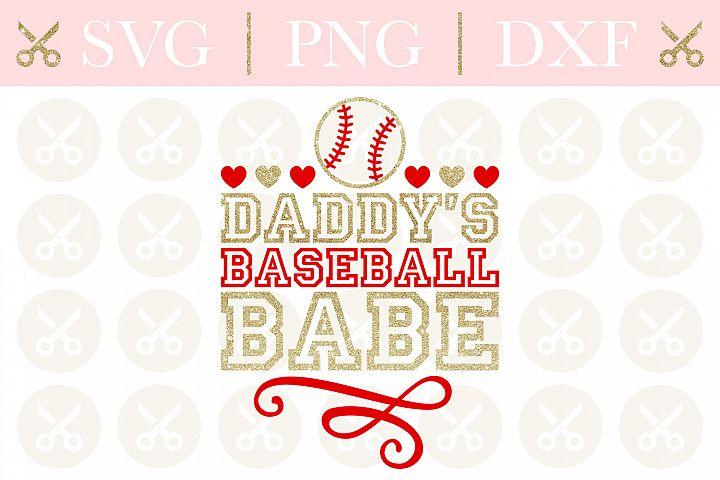Baseball Svg Daddys Baseball Babe Svg Baseball Sports Svg