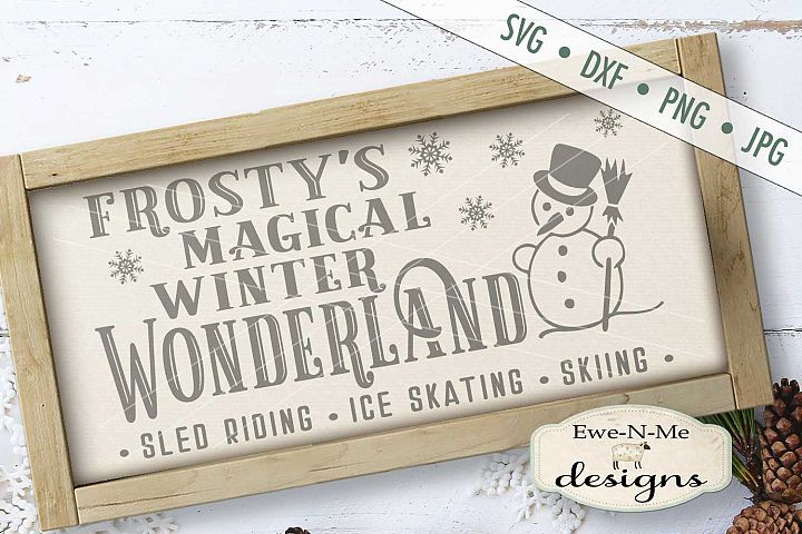 Frostys Magical Winter Wonderland SVG DXF Files