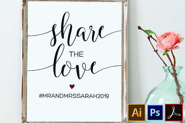 Share the Love Sign Template, Wedding Hashtag Sign