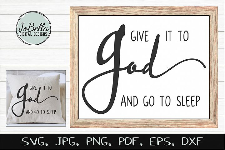 Give It To God SVG, Sublimation & Printable Christian Design