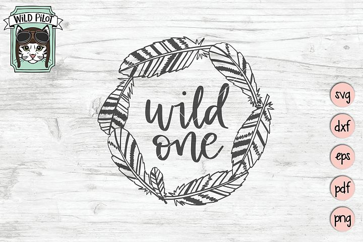 Wild One SVG, Feather svg files, Wild One Birthday SVG file