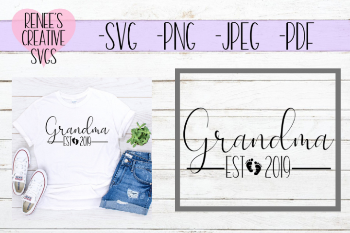 Grandma Est 2019   New Grandparents   SVG Cut File
