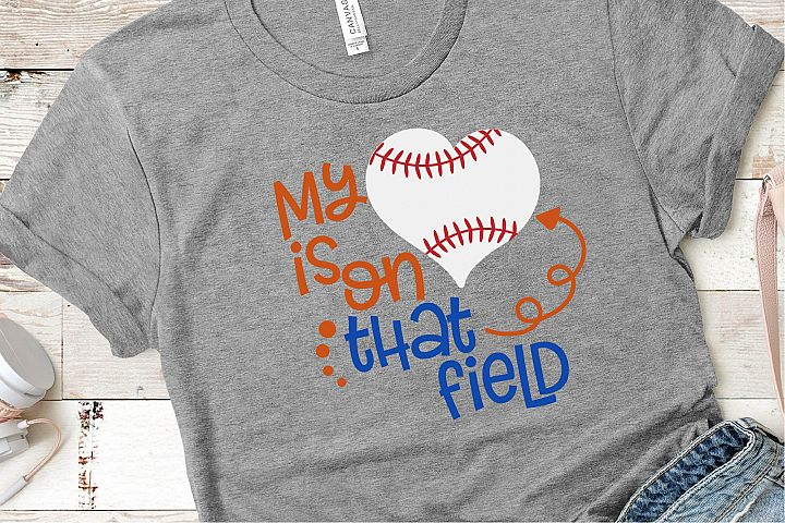 Baseball Mom SVG, My Heart Is On That Field SVG, Baseball