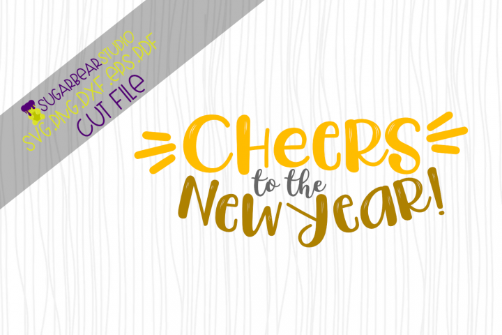Cheers to the New Year! SVG