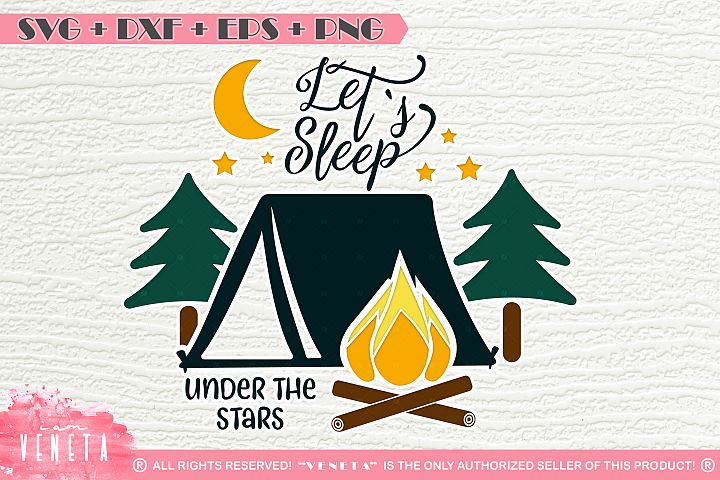 Lets sleep under the stars   SVG, DXF, EPS, PNG Cutting File