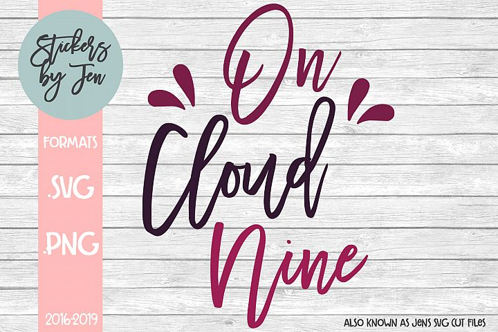 On Cloud Nine SVG Cut File