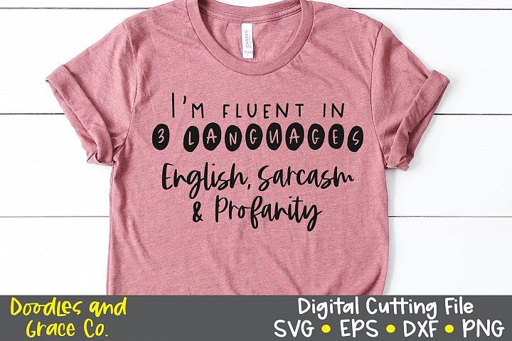 Im Fluent in Three Languages - Sarcastic SVG