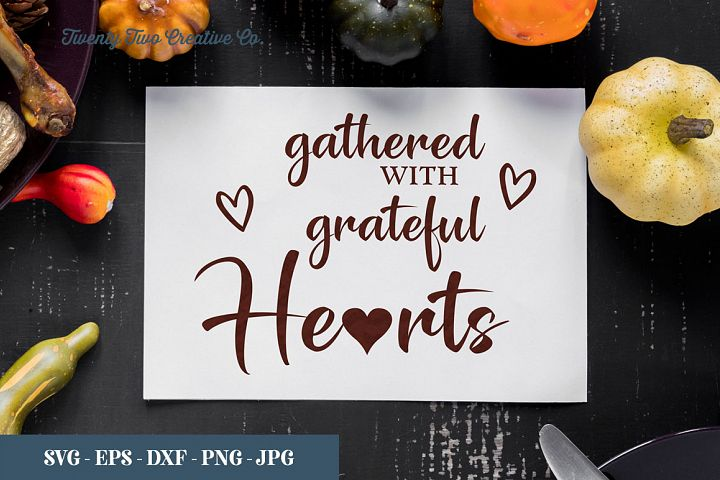 Gathered with grateful hearts - SVG, EPS, DXF, PNG, JPG