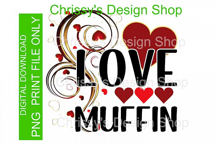 Love Muffin for Valentines PNG Jpg sublimation print