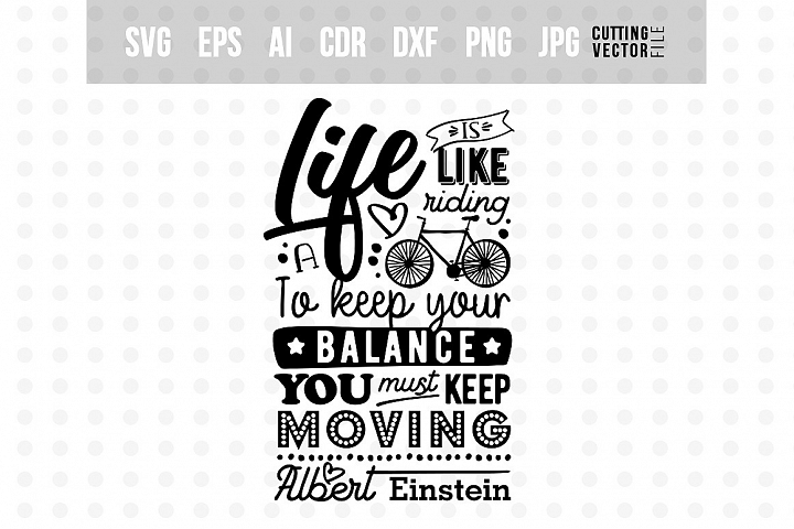 Life is like riding a bicycle... - Typography Design