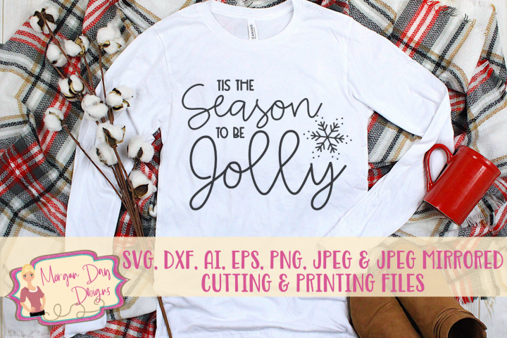 Tis The Season To Be Jolly SVG, DXF, AI, EPS, PNG, JPEG