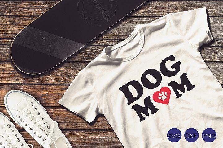 Dog Mom SVG, DXF, PNG Cut File