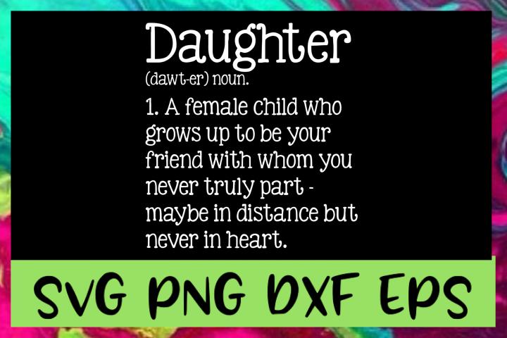 Daughter Definition SVG PNG DXF & EPS Design Files