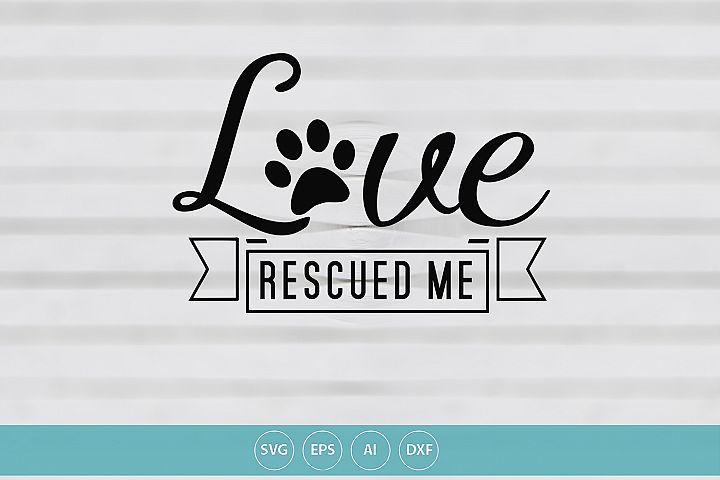 Love Rescued Me