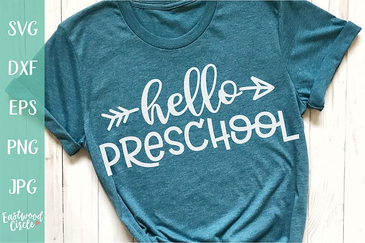 Hello Preschool - School SVG for Crafters