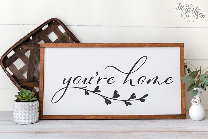 Youre Home SVG | DXF