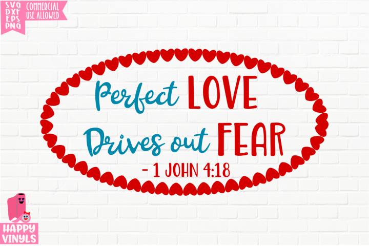Perfect Love 1 John 4 - A Religious Valentine SVG File