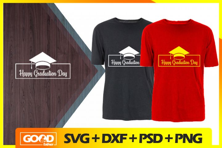 Happy Graduation Day SVG, Cut Files, EPS, PNG, DXF