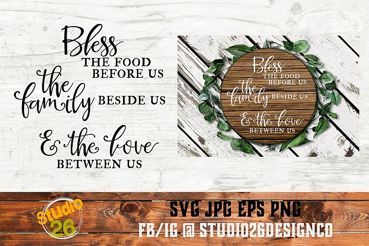 Bless the Food, Family & Love - SVG PNG EPS