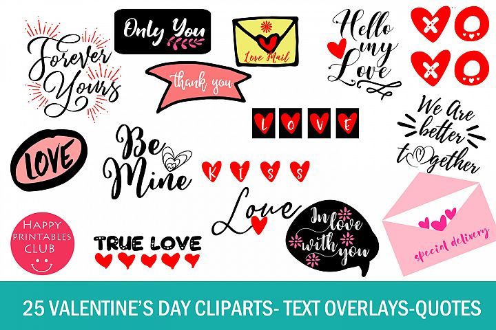 25 Valentines Day Cliparts- Valentines Text Overlays-Quotes