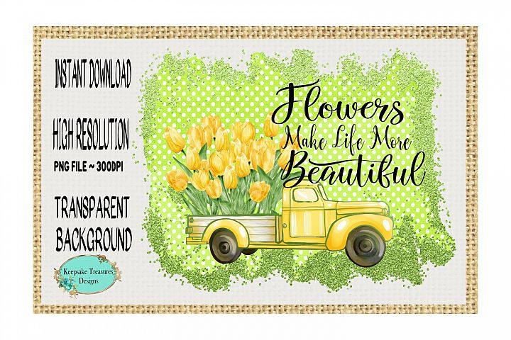 Flowers Make Life More Beautiful