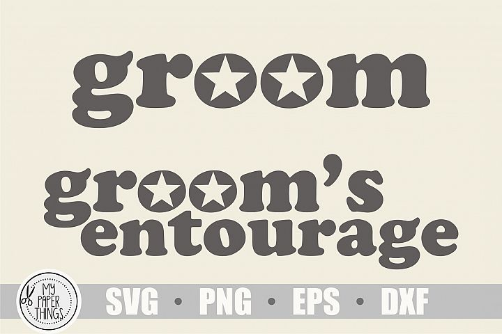 Groom svg, Grooms entourage svg, Bachelor party svg