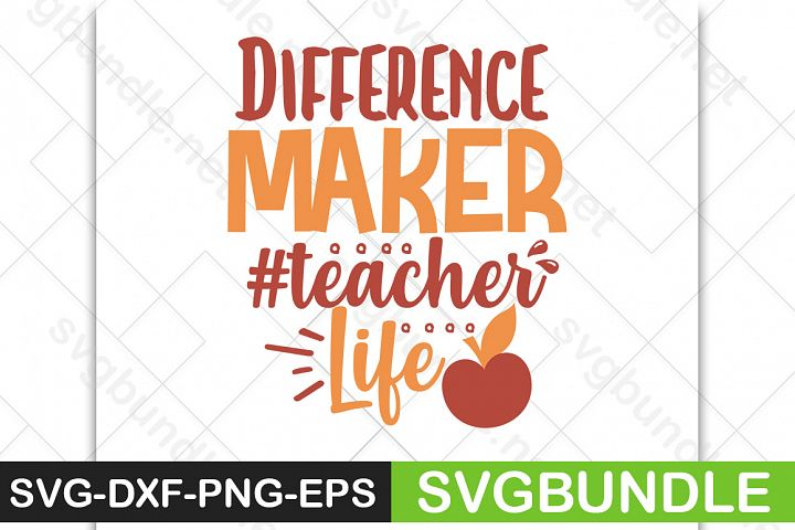 Difference Maker #teacherlife SVG |Back to school svg|school