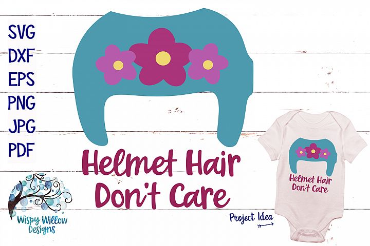 Helmet Hair Dont Care | Cranial Helmet SVG Cut File