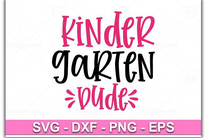 Kindergarten Dude SVG, Kinder Dude SVG, Kindergarten SVG