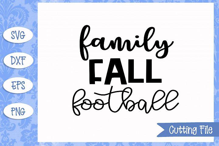 Family fall football Cut File