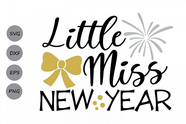 little miss new year svg, new years svg, new years eve svg.