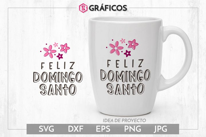 Feliz Domingo Santo SVG - Feliz Domingo de Pascua SVG