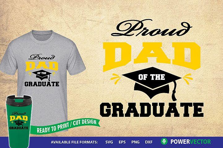 Proud Dad of the graduate, graduation svg design