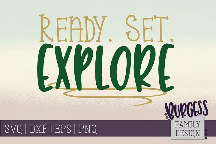 Ready. Set. explore | SVG DXF EPS PNG