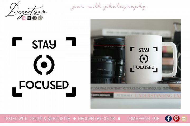 Stay Focused SVG | DXF Cut File