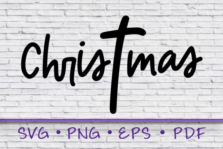 Christmas SVG, Christ Mas Svg, Cross Svg, Christ mas