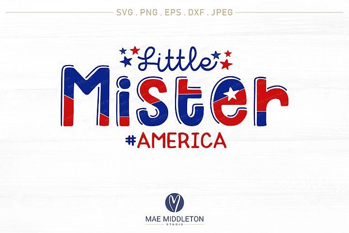 Little Mister America svg cut file for t-shirt designs
