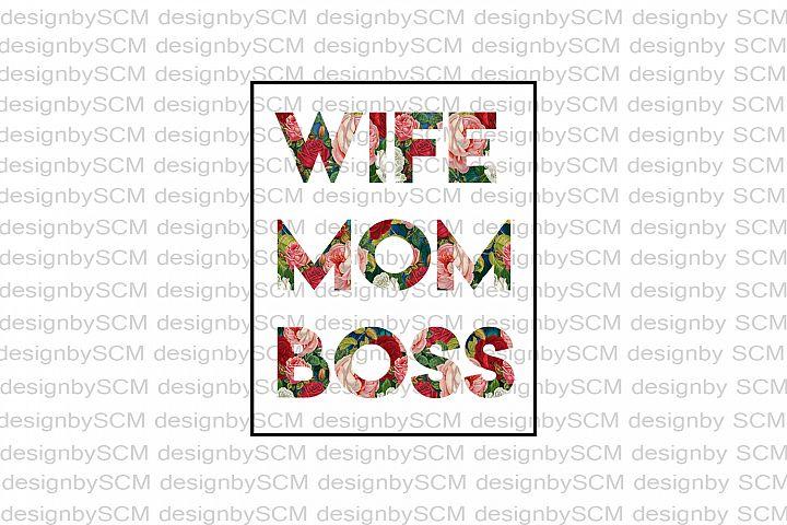 wife boss mom design, sublimation, mama design, shirt design